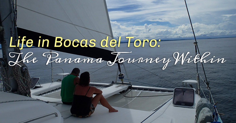 Life in Bocas del Toro: The Panama Journey Within