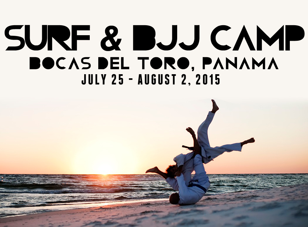 Bocas del Toro Surf and Brazilian Jiu Jitsu Camp July 2015